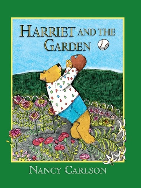 Harriet and the Garden (Revised Edition)