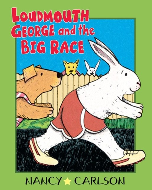 Loudmouth George and the Big Race (Revised Edition)