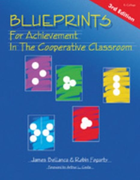 Blueprints for Achievement in the Cooperative Classroom