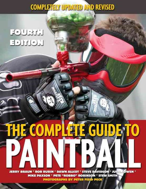 The Complete Guide to Paintball