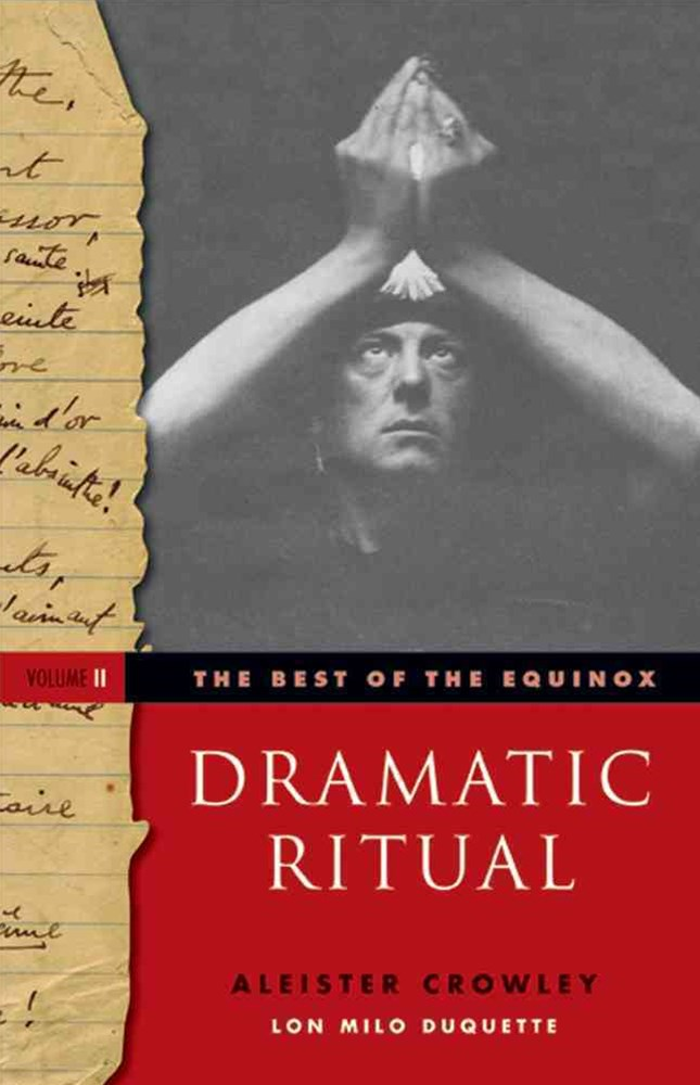 The Best of the Equinox - Dramatic Ritual