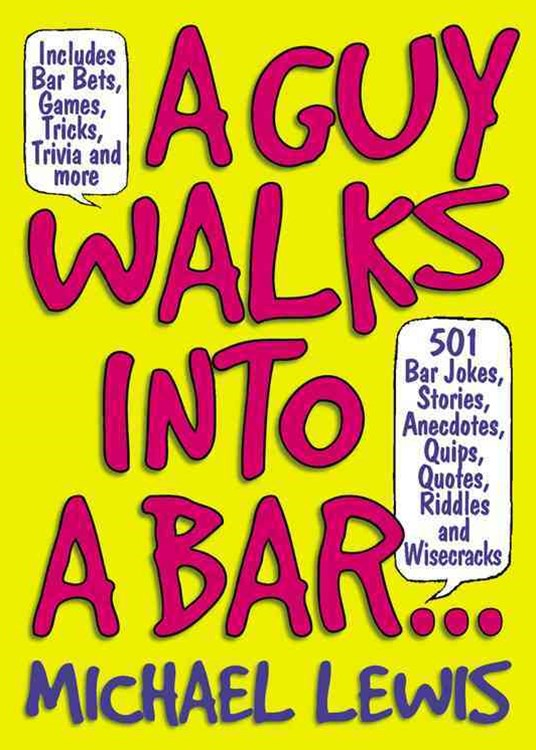 A Guy Walks into a Bar...