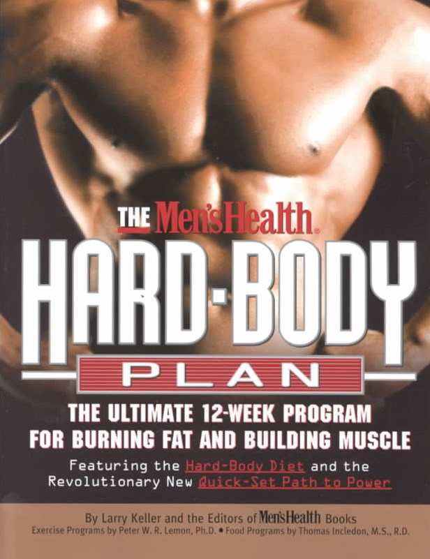 The Men's Health® Hard Body Plan