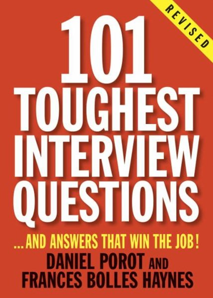 101 Toughest Interview Questions                                        VISED