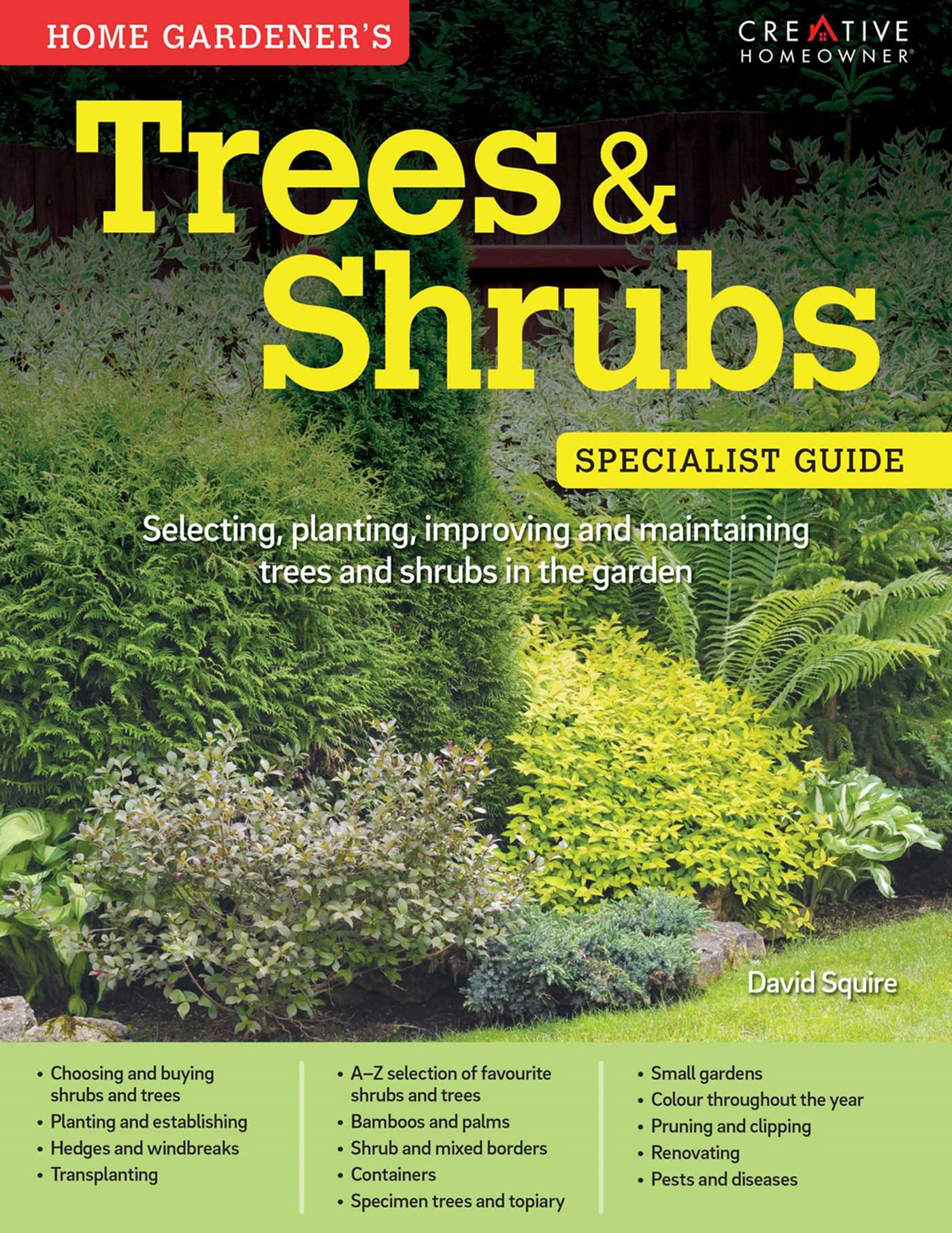Home Gardeners Trees and Shrubs