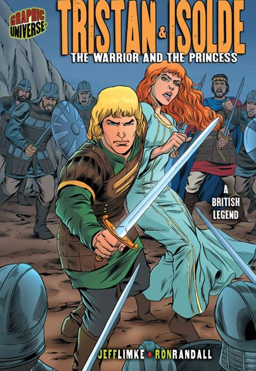 Tristan & Isolde: The Warrior and the Princess (A British Legend)