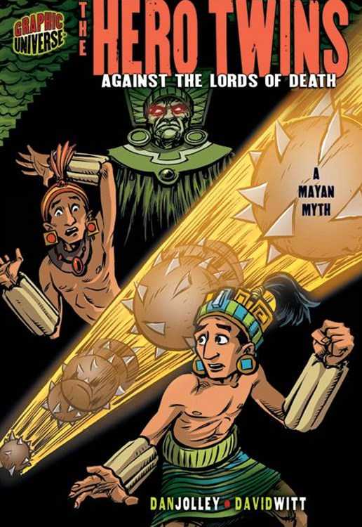 The Hero Twins: Against The Lords Of Death (A Mayan Myth)
