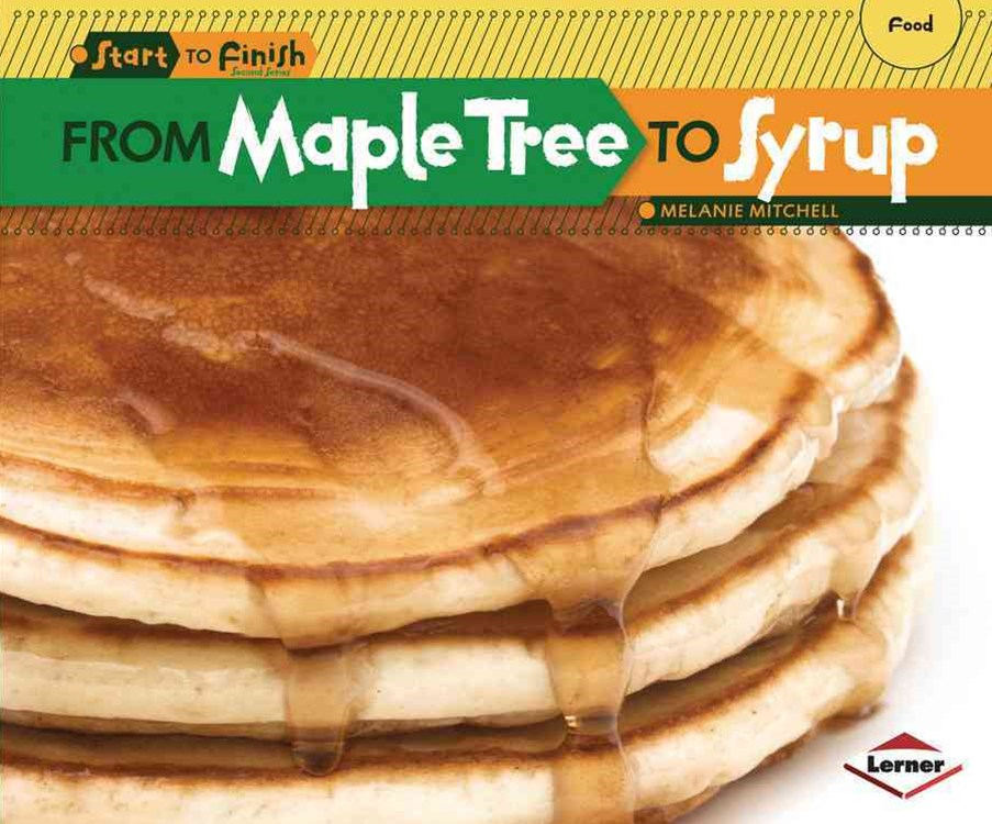 From Maple Tree to Syrup  - Start to Finish Food
