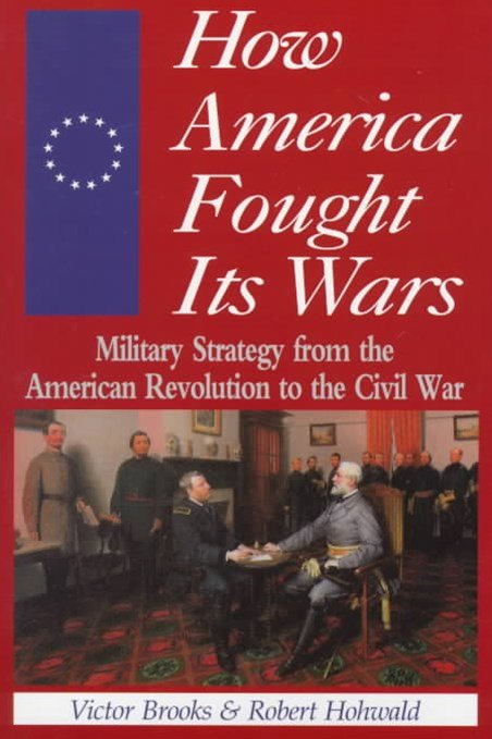 How America Fought It's Wars