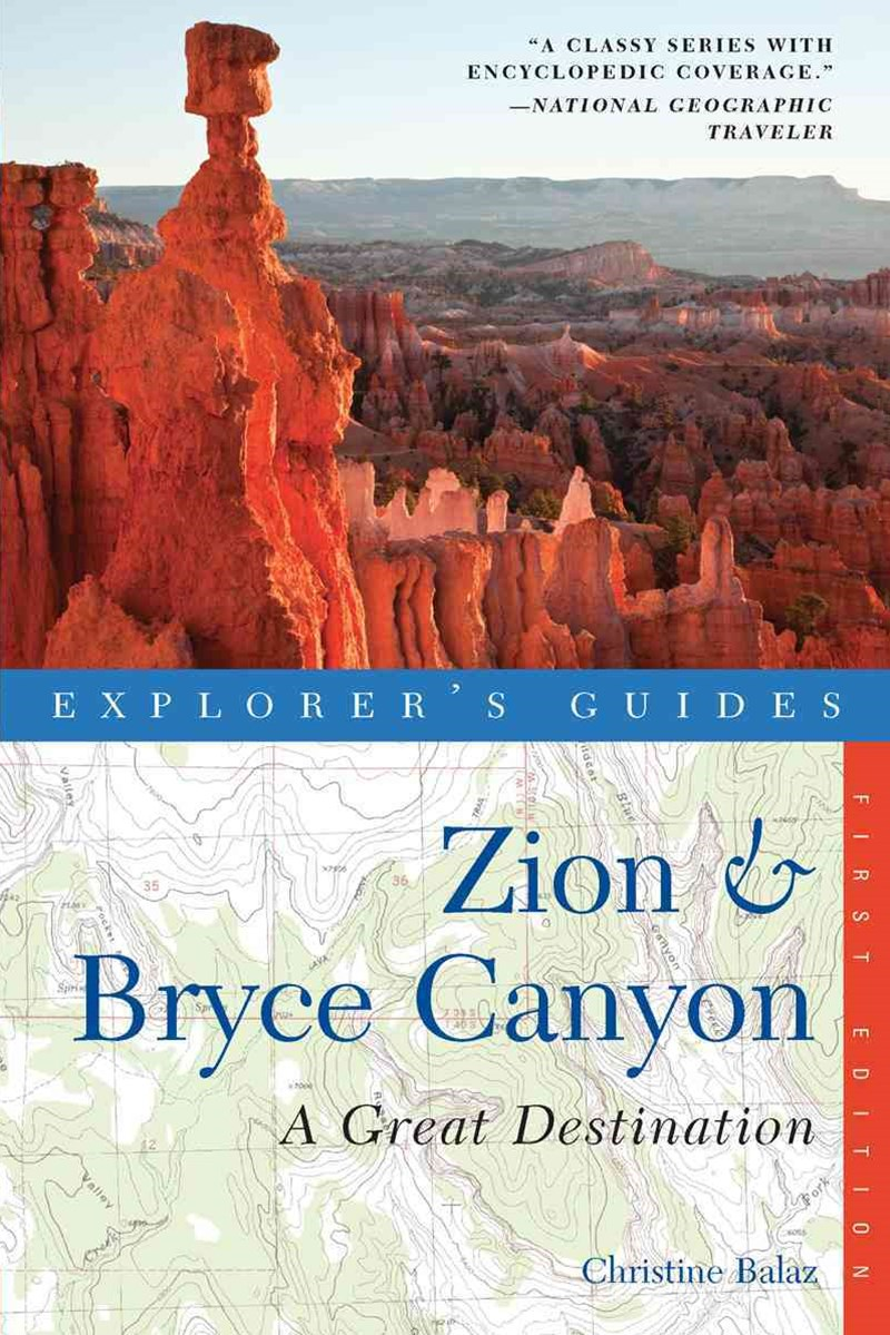 Explorer's Guide Zion & Bryce Canyon