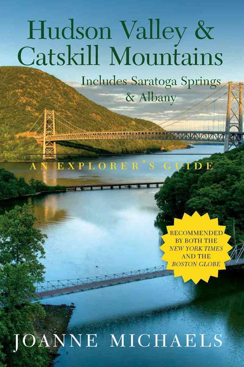 Explorer's Guide Hudson Valley and Catskill Mountains