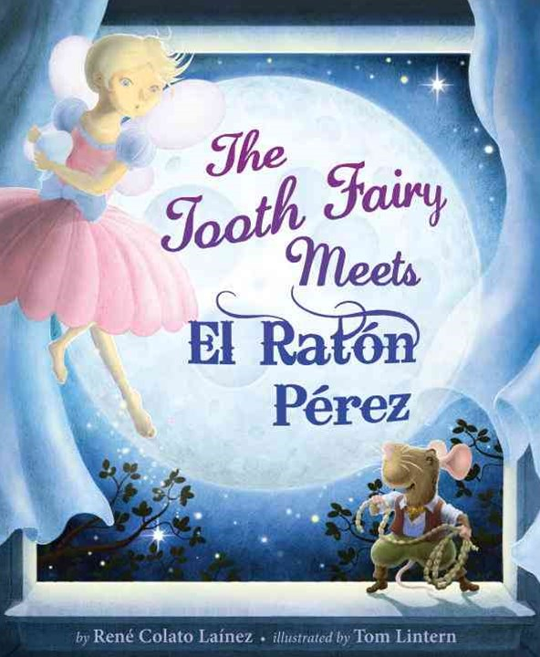 The Tooth Fairy Meets el Rat+¦n P+¬rez