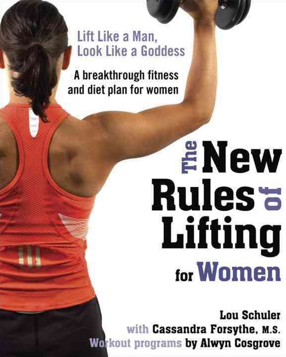 The New Rules Of Lifting For Women, TheGoddess