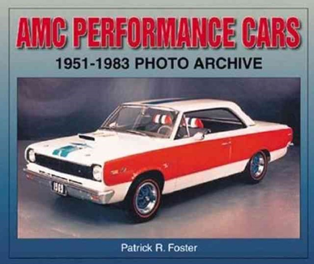 AMC Performance Cars,1951-1983