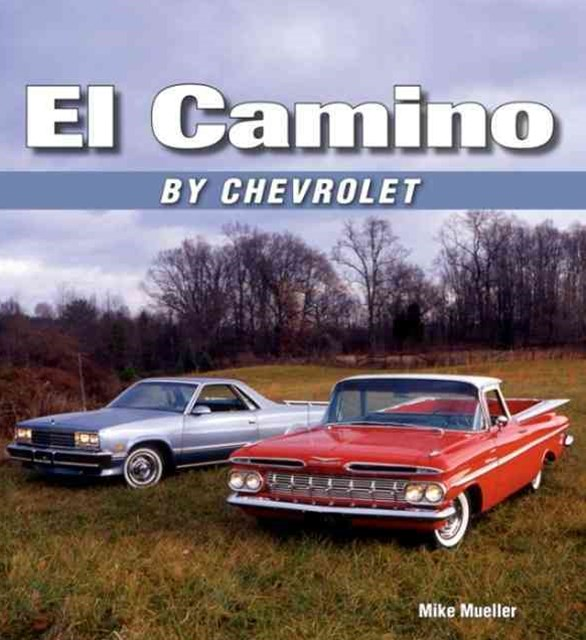 El Camino by Chevrolet