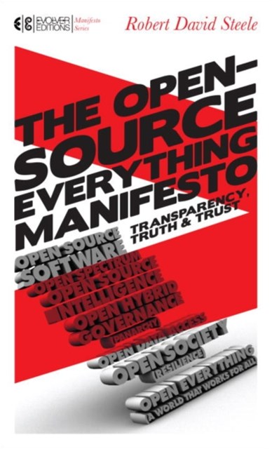 Open-Source Everything Manifesto