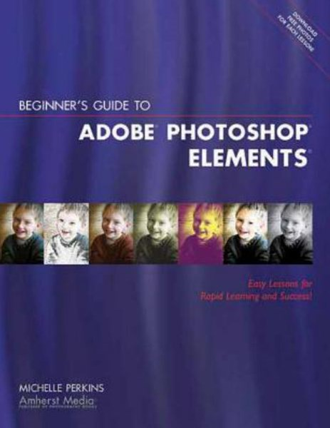 Beginner's Guide to Adobe Photoshop Elements