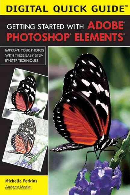 Getting Started With Adobe Photoshop Elements Reorder as 9781584282648