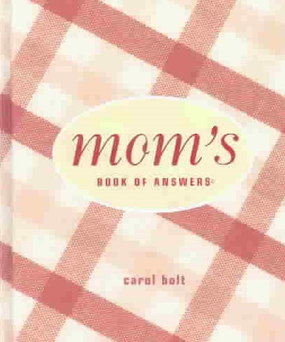 Mom's Book of Answers
