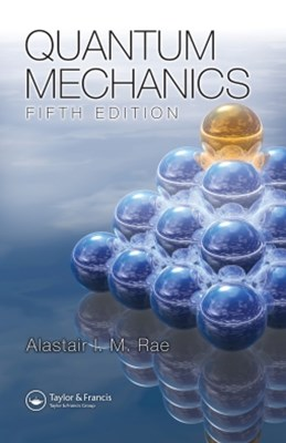 Quantum Mechanics, Fifth Edition