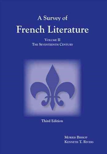 Survey of French Literature, Volume 2