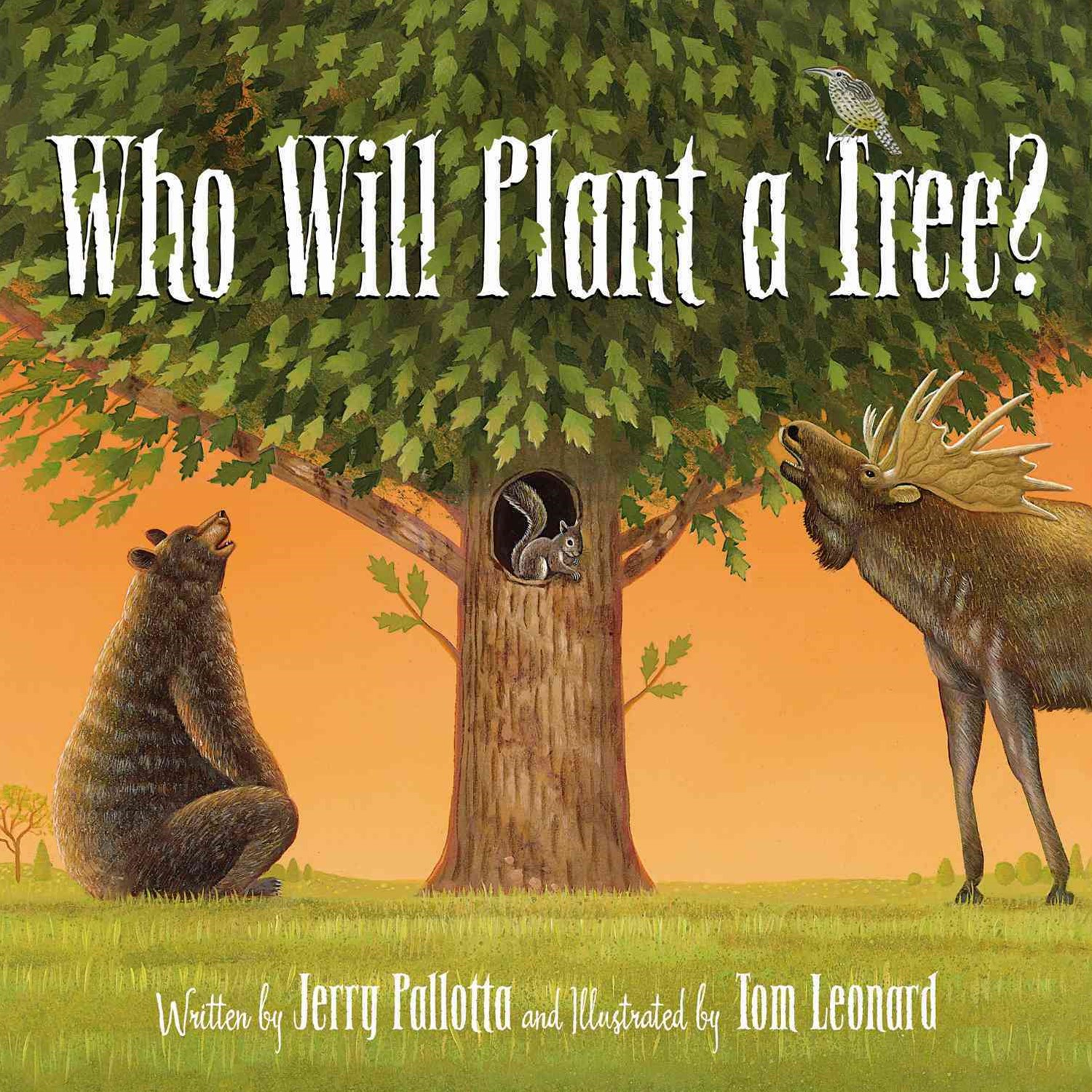 Who Will Plant a Tree?