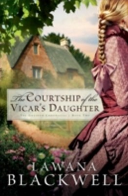 Courtship of the Vicar's Daughter (The Gresham Chronicles Book #2)