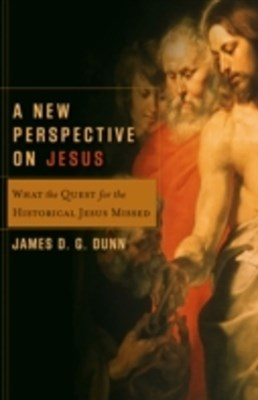 New Perspective on Jesus (Acadia Studies in Bible and Theology)