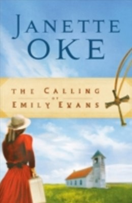 Calling of Emily Evans (Women of the West Book #1)
