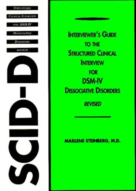 Interviewer's Guide to the Structured Clinical Interview for DSM-IV-« Dissociative Disorders (SCID-