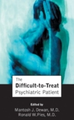 Difficult-to-Treat Psychiatric Patient