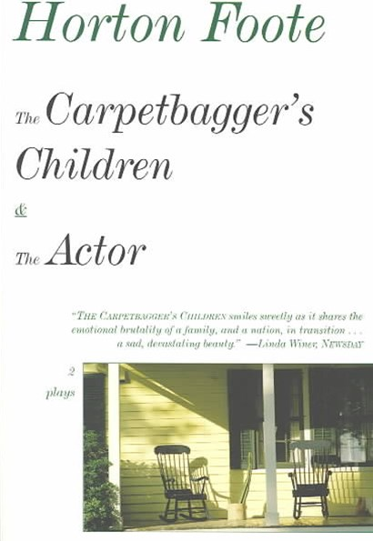 The Carpetbagger's Children and the Actor