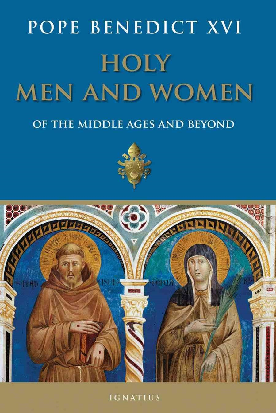 Holy Men and Women from the Middle Ages and Beyond