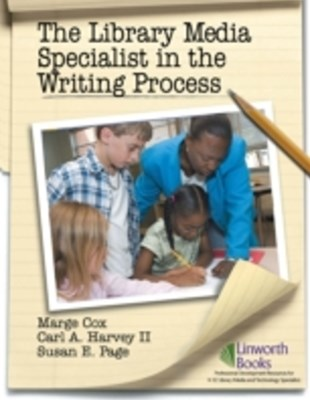 Library Media Specialist In the Writing Process