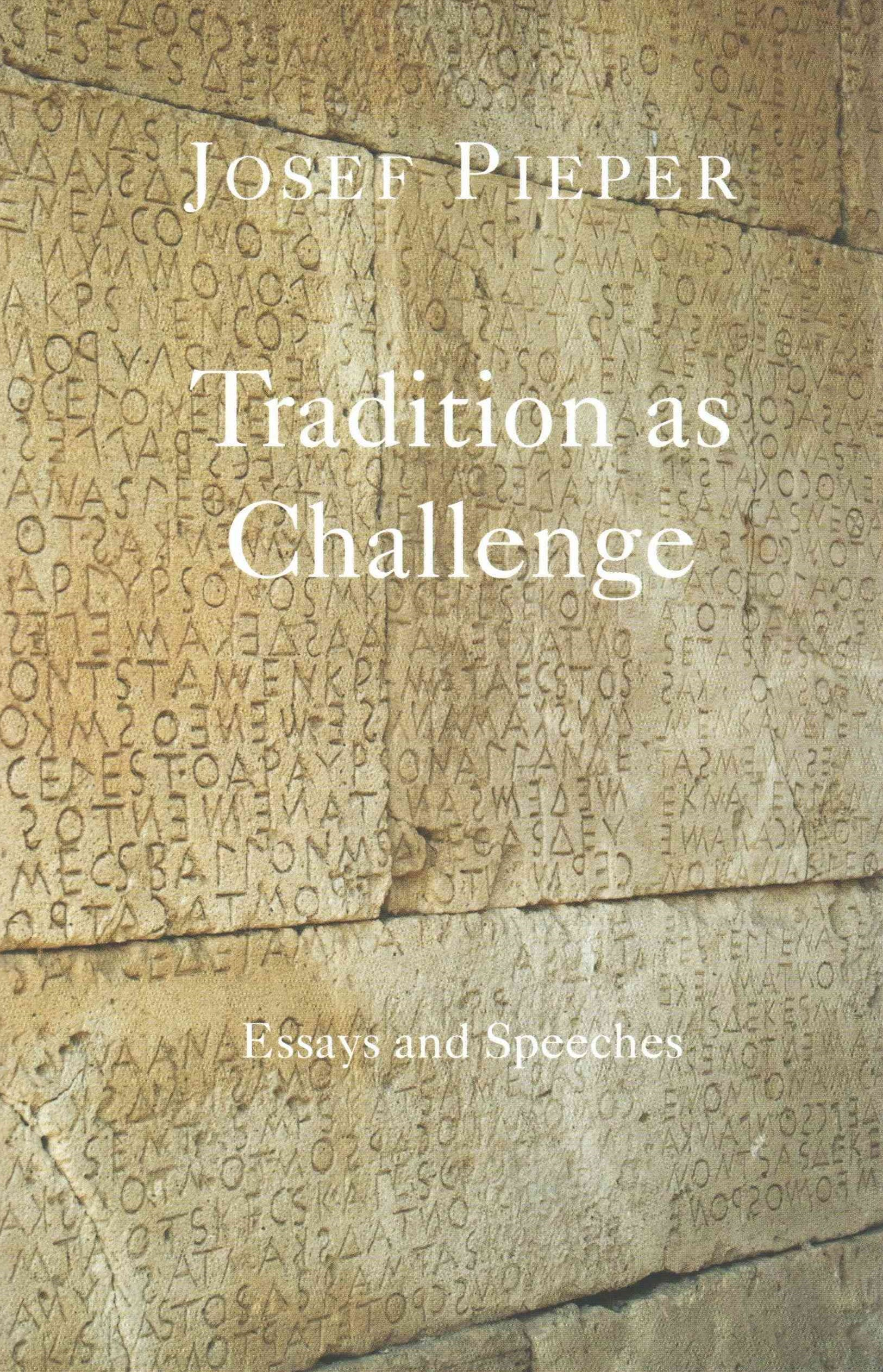 Tradition as Challenge