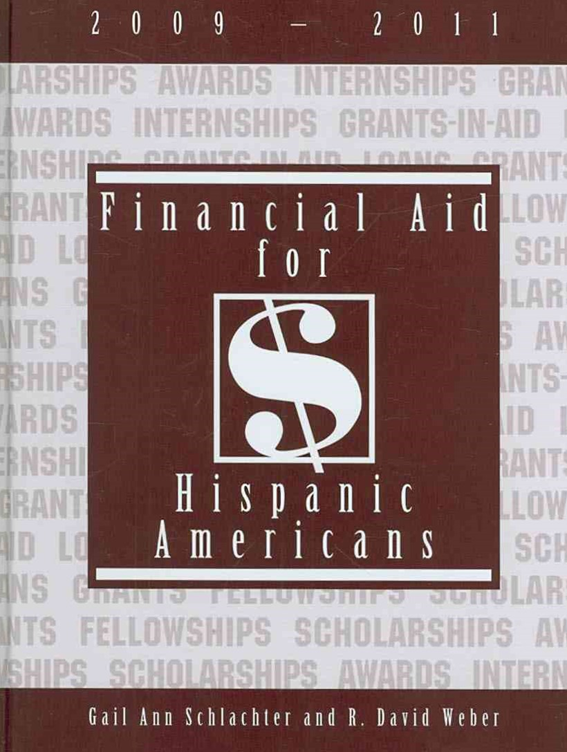 Financial Aid for Hispanic Americans 2009-2011
