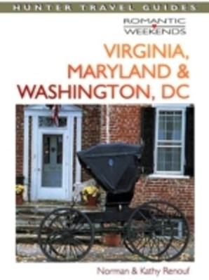 Romantic Getaways in Virginia, Maryland & Washington DC