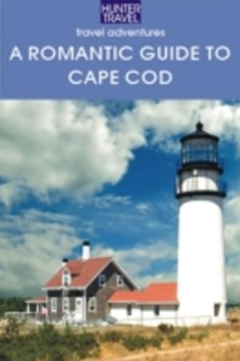 Romantic Guide to Cape Cod