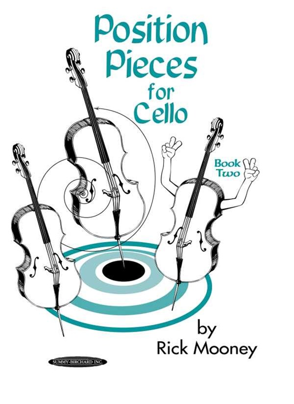 Mooney, R Position Pieces for Cello