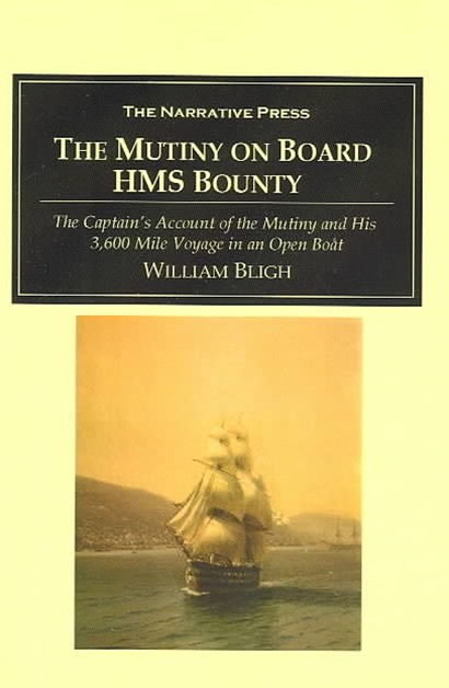The Mutiny on Board the H. M. S. Bounty