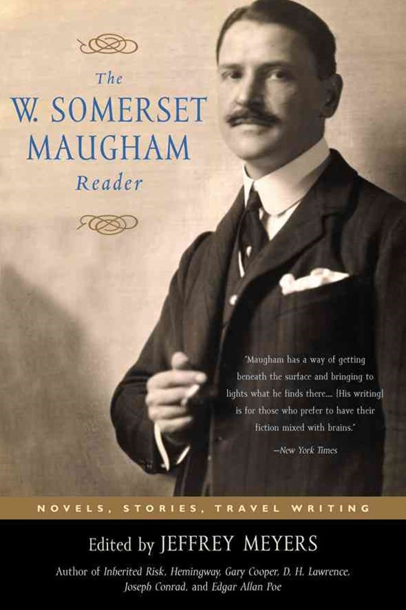 The W. Somerset Maugham Reader