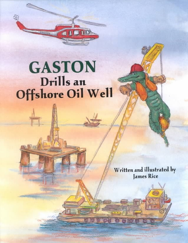 Gaston-« Drills an Offshore Oil Well