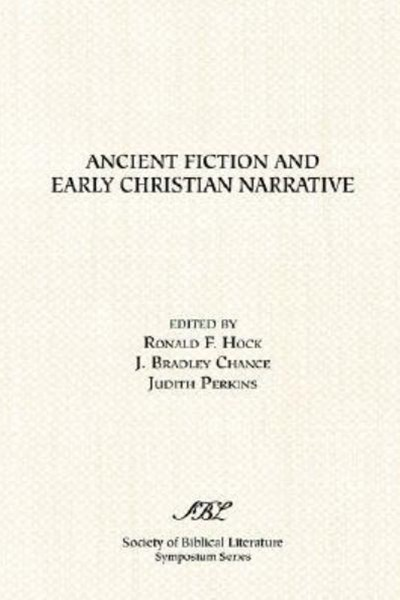 Ancient Fiction and Early Christian Narrative