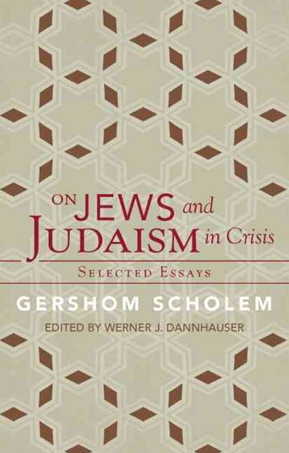 On Jews and Judaism in Crisis