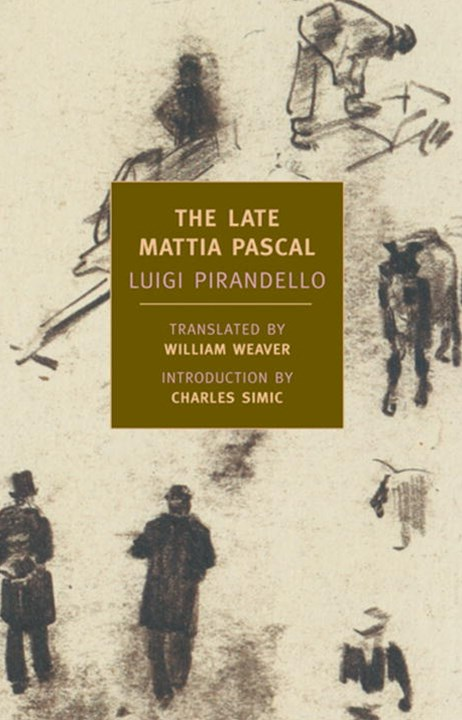 The Late Mattia Pascal