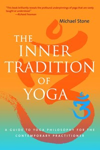 The Inner Tradition of Yoga