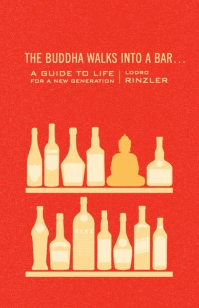 The Buddha Walks Into A Bar