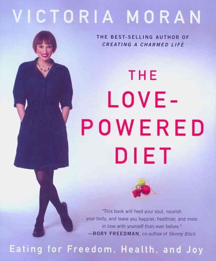 The Love-Powered Diet