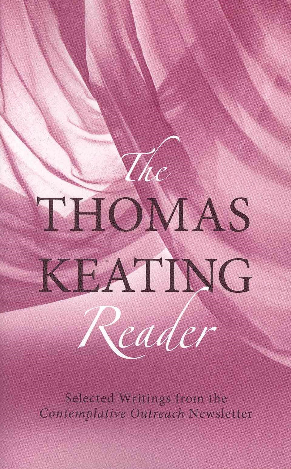 Thomas Keating Reader