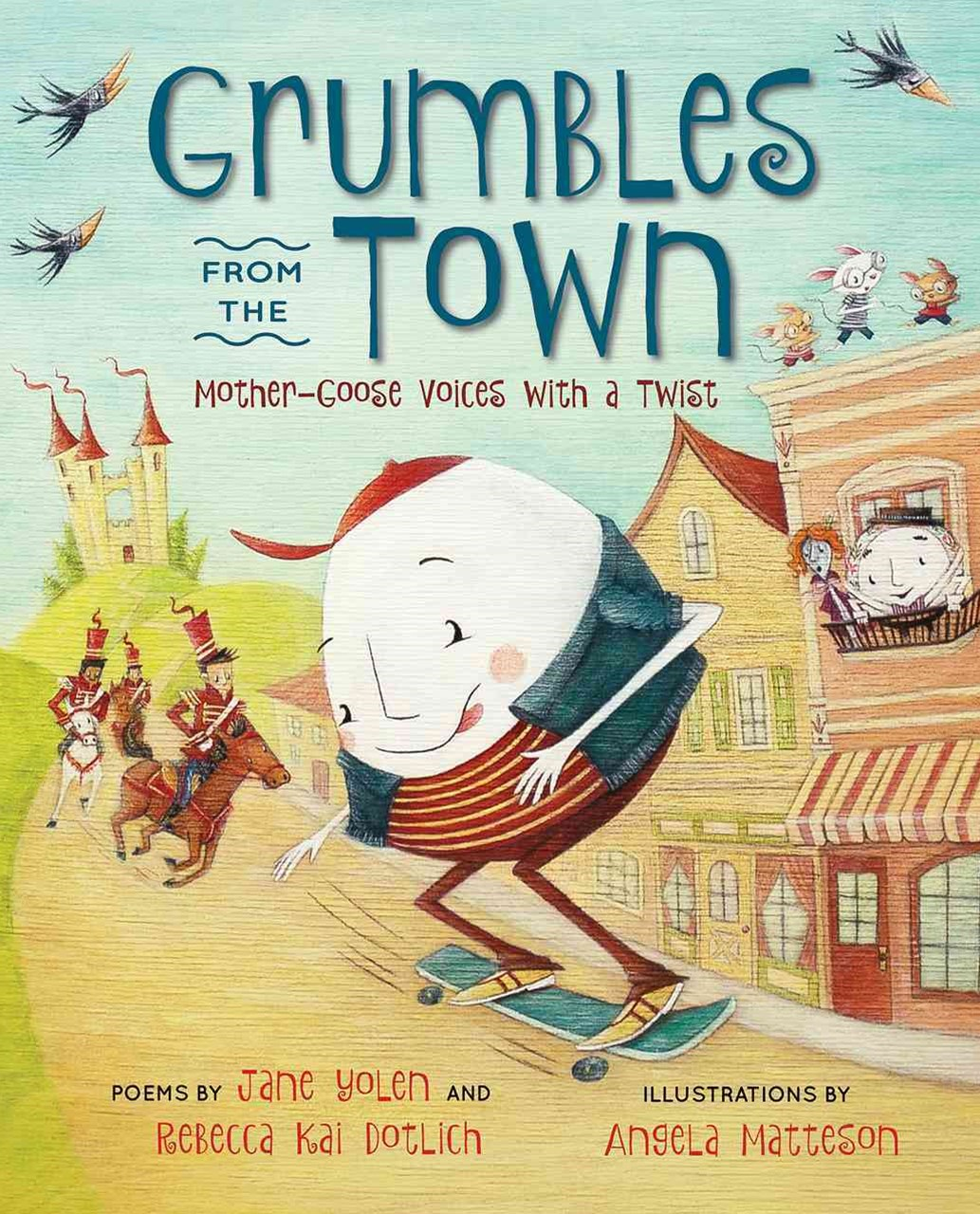 Grumbles from Town